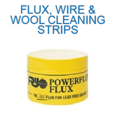 Flux, Wire Wool, Cleaning Strips